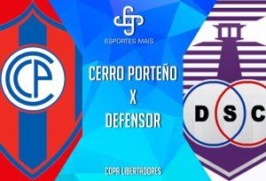 CERRO Porteño x Defendor